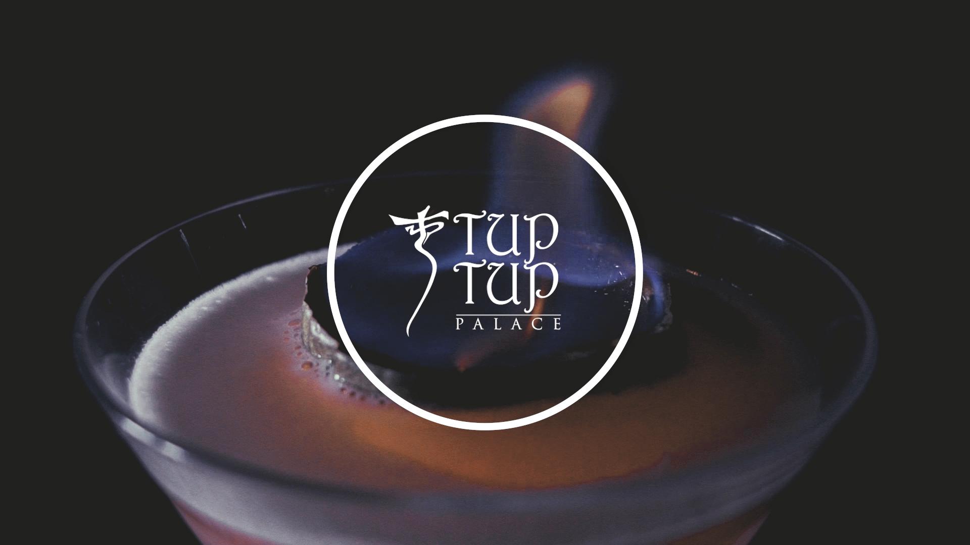 Tup Tup Palace – Case Study